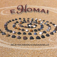ukulele retreats, E Homai, Zelie Duvauchelle, CD
